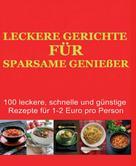 M Claus: Leckere Gerichte für sparsame Genießer ★★