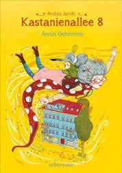 Kastanienallee 8 - Annas Geheimnis (Bd. 1)