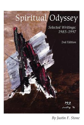 Spiritual Odyssey: Selected Writings: 1985-1997 (2nd Edition)