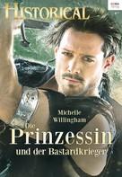 Michelle Willingham: Die Prinzessin und der Bastardkrieger ★★★★
