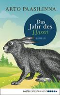 Arto Paasilinna: Das Jahr des Hasen ★★★★