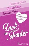 Alexandra Görner: Love Me Tender ★★★★