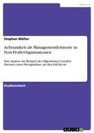 Stephan Müller: Achtsamkeit als Managementleitmotiv in Non-Profit-Organisationen