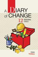 Trish Tonaj: A Diary of Change 12 Personal Tools