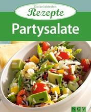 Partysalate - Die beliebtesten Rezepte