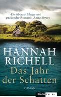 Hannah Richell: Das Jahr der Schatten ★★★★