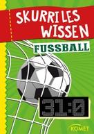 : Skurriles Wissen: Fußball ★★★
