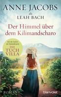 Anne Jacobs: Der Himmel über dem Kilimandscharo ★★★★