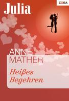 Anne Mather: Heißes Begehren ★★★★