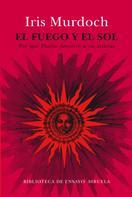 Iris Murdoch: El fuego y el sol