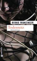 Bernd Franzinger: Todesnetz ★★★