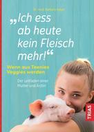 Barbara Hauer: Ich ess ab heute kein Fleisch mehr!