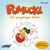 Pumuckl: Die neugierigen Buben (Ungekürzt)