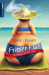 FriesenFlut - Der ultimative Ostfriesen-Krimi