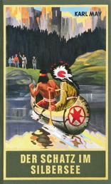 Der Schatz im Silbersee - Erzählung aus dem Wilden Westen, Band 36 der Gesammelten Werke