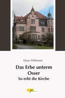 Klaus Willmann: Das Erbe unterm Osser