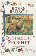 Roman Rausch: Der falsche Prophet ★★★★
