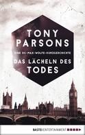 Tony Parsons: Das Lächeln des Todes ★★★★★