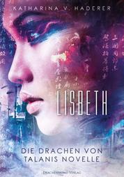 Lisbeth - Die Drachen von Talanis - Novelle
