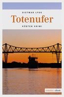 Dietmar Lykk: Totenufer ★★★★
