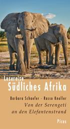 Lesereise Südliches Afrika - Von der Serengeti an den Elefantenstrand