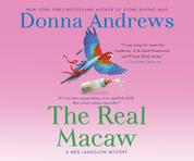 The Real Macaw - A Meg Langslow Mystery 13 (Unabridged)