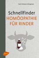 Karin Schoenen-Schragmann: Schnellfinder Homöopathie für Rinder ★★★