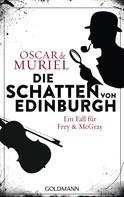 Oscar de Muriel: Die Schatten von Edinburgh ★★★★