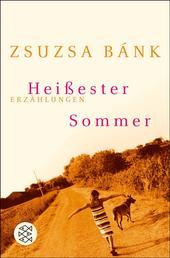 Heißester Sommer - Erzählungen