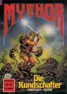 Hans Kneifel: Mythor 25: Die Kundschafter ★★★★★