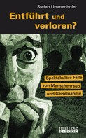 Stefan Ummenhofer: Entführt und verloren? ★★★