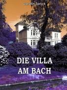 Carolin Sprick: Die Villa am Bach