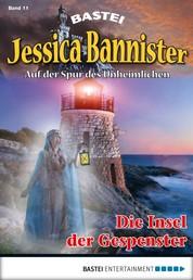 Jessica Bannister - Folge 011 - Die Insel der Gespenster