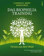 Das Biophilia-Training - Fitness aus dem Wald