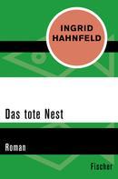 Ingrid Hahnfeld: Das tote Nest