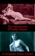 Author Anonymous: The Adventures of Lady Harpur