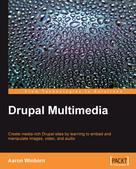 Aaron Winborn: Drupal Multimedia