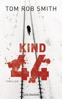 Tom Rob Smith: Kind 44 ★★★★★