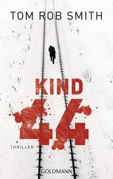 Kind 44 - Leo Demidow 1 - Thriller