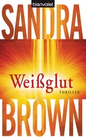 Sandra Brown: Weißglut ★★★★