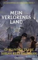 Cassandra Clare: Mein verlorenes Land ★★★★★