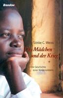 Sönke C. Weiss: Das Mädchen und der Krieg ★★★★