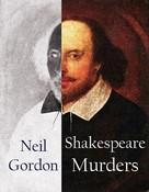 Neil Gordon: Shakespeare Murders