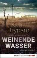 Karin Brynard: Weinende Wasser ★★★★