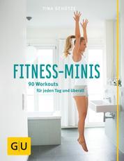 Fitness-Minis - 90 Workouts für jeden Tag und überall