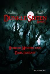 Dunkle Seiten - Horror, Mystery und Dark Fantasy