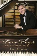 Paul Bisaccia: Piano Player