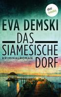 Eva Demski: Das siamesische Dorf ★★★★