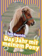 Tulla Hagström: Das Jahr mit meinem Pony ★★★★