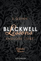 S. Quinn: Blackwell Lessons - Endlose Liebe ★★★★